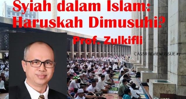 Syiah dalam Islam : Haruskan Dimusuhi?