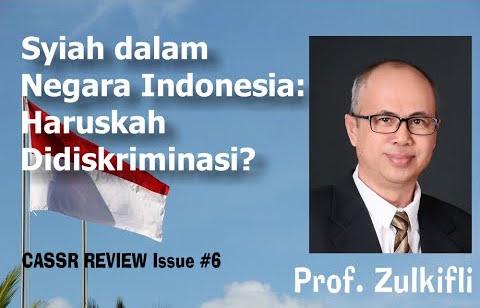 Syiah dalam Negara Indonesia: Haruskah Didiskriminasi?