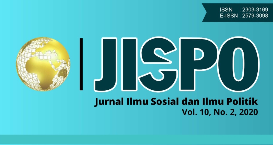 Edisi Terbaru JISPO Jurnal Ilmu Sosial dan Ilmu Politik (SINTA 3), Vol. 10, No. 2, 2020