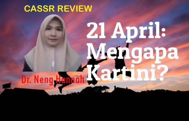 21 April: Mengapa Kartini?