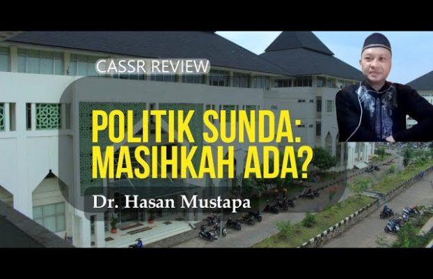 Politik Sunda: Masihkah Ada?